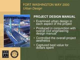 FORT WASHINGTON WAY 2000 Urban Design