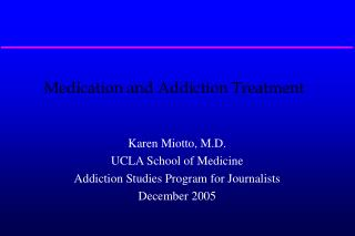 Medication and Addiction Treatment
