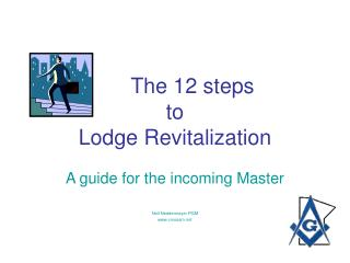 The 12 steps  to  Lodge Revitalization
