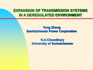 EXPANSION OF TRANSMISSION SYSTEMS IN A DEREGULATED ENVIRONMENT