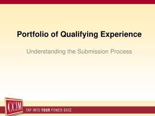 Portfolio of Qualifying Experience Understanding the Submission Process