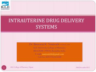 INTRAUTERINE DRUG DELIVERY SYSTEMS