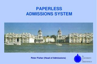 PAPERLESS ADMISSIONS SYSTEM