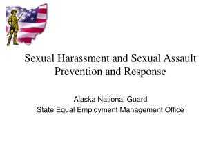 Sexual Harassment and Sexual Assault Prevention and Response