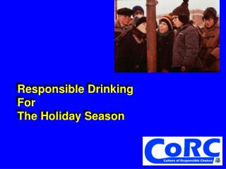 Responsible Drinking For  The Holiday Season