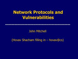 Network Protocols and Vulnerabilities