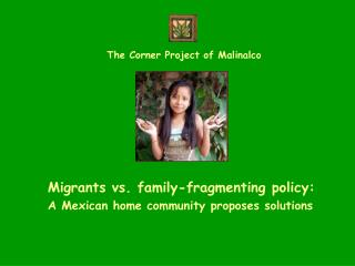 Migrants vs. family-fragmenting policy: A Mexican home community proposes solutions