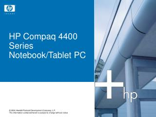 HP Compaq 4400 Series Notebook/Tablet PC