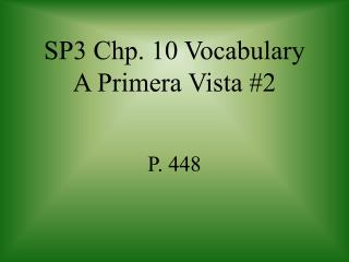 SP3 Chp. 10 Vocabulary A Primera Vista #2