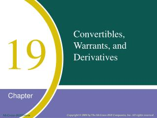 Convertibles, Warrants, and Derivatives