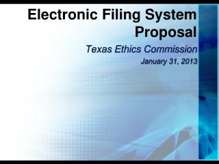 Electronic Filing System Proposal