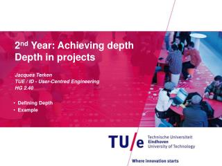 2 nd  Year: Achieving depth Depth in projects