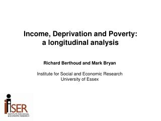 Income, Deprivation and Poverty: a longitudinal analysis
