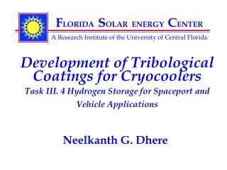 Development of Tribological Coatings for Cryocoolers T ask III. 4 Hydrogen Storage for Spaceport and Vehicle Applicatio