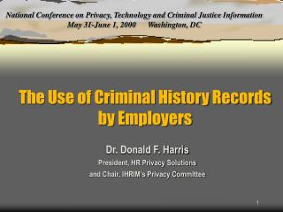The Use of Criminal History Records by Employers