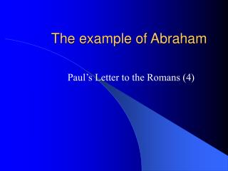 The example of Abraham
