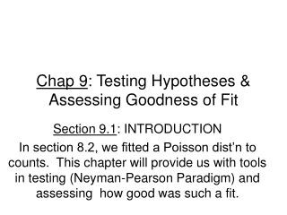 Chap 9 : Testing Hypotheses & Assessing Goodness of Fit