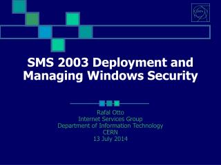 SMS 2003 Deployment and Managing Windows Security