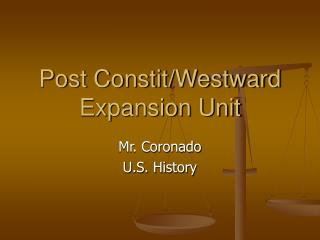 Post Constit/Westward Expansion Unit