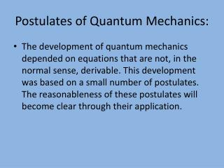 Postulates of Quantum Mechanics: