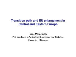 Transition path and EU enlargement in Central and Eastern Europe