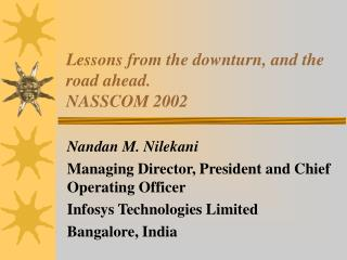 Lessons from the downturn, and the road ahead. NASSCOM 2002