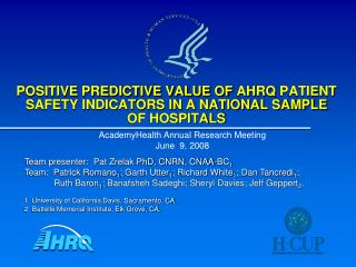 POSITIVE PREDICTIVE VALUE OF  AHRQ  PATIENT SAFETY INDICATORS IN A NATIONAL SAMPLE OF HOSPITALS
