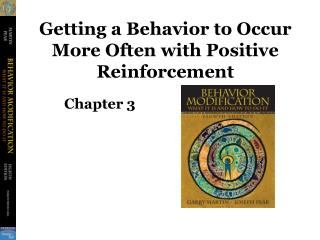 Getting a Behavior to Occur More Often with Positive Reinforcement