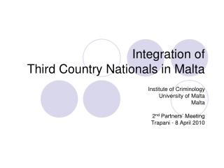Integration of  Third Country Nationals in Malta