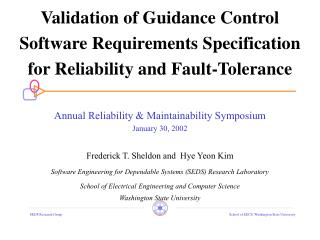 Validation of Guidance Control Software Requirements Specification for Reliability and Fault-Tolerance