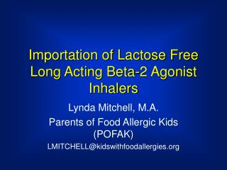 Importation of Lactose Free Long Acting Beta-2 Agonist Inhalers