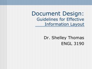 Document Design: Guidelines for Effective  Information Layout