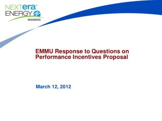 EMMU Response to Questions on  Performance Incentives Proposal