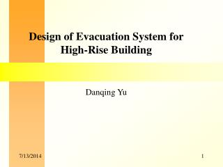 Design of Evacuation System for High-Rise Building Danqing Yu
