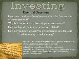 How does the time value of money effect the future value of an investment? Why is it important to diversify your invest