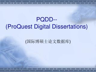 PQDD-- (ProQuest Digital Dissertations)