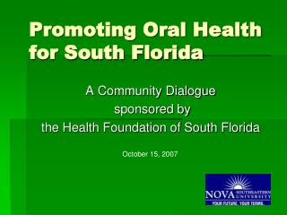 Promoting Oral Health for South Florida