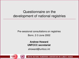 Questionnaire on the development of national registries