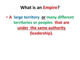 What is an  Empire ?