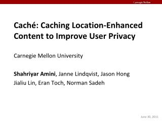 Caché: Caching Location-Enhanced Content to Improve User Privacy