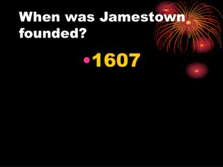 When was Jamestown founded?