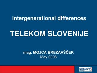 Intergenerational differences TELEKOM SLOVENIJE