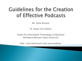 Guidelines for the Creation of Effective Podcasts