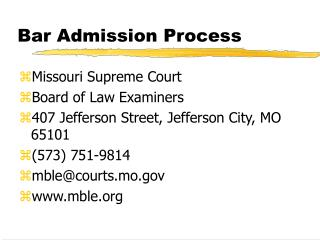 Bar Admission Process