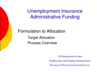 Unemployment Insurance Administrative Funding