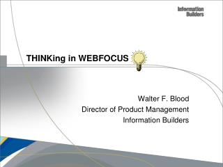 THINKing  in WEBFOCUS