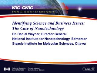 Identifying Science and Business Issues:  The Case of Nanotechnology