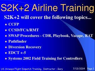 S2K+2 Airline Training