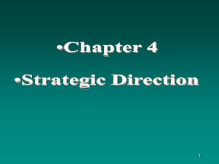 Chapter 4 Strategic Direction