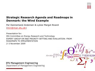 Strategic Research Agenda and Roadmaps in Denmark: the Wind Example